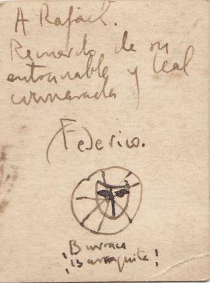 Palabras de Lorca escritas a su amigo Rafael.