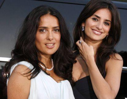 Salma Hayek, con Penélope Cruz.