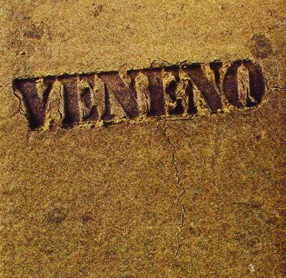 Portada del primer y mítico disco de Veneno (1977), producido por Ricardo Pachón.