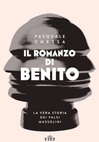 Portada de Il Romanzo di Benito, de Pasquale Chessa.