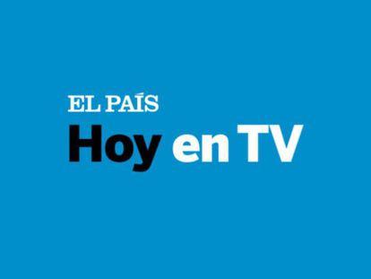 ¿Qué ver hoy en TV? | Lunes 7 de mayo de 2018