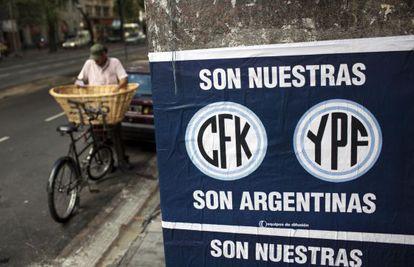 Carteles en Argentina a favor de la nacionalización de YPF