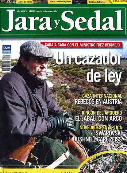Reproducción de la revista especializada<i> Jara y Sedal, </i>con el ministro de Justicia, Mariano Fernández Bermejo, en su portada.