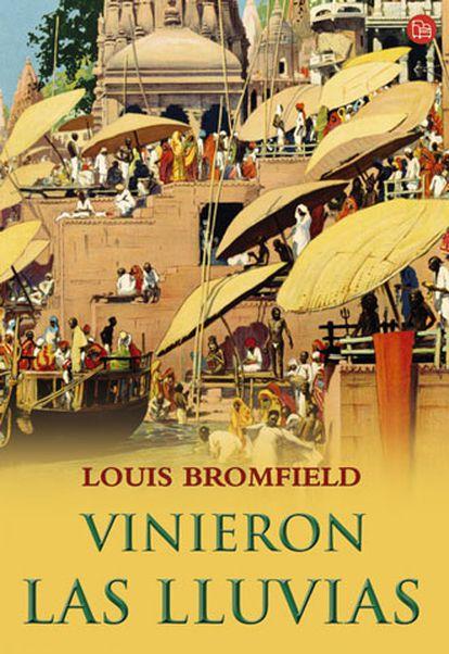 Portada del libro 'Vinieron las lluvias', de Louis Bromfield.