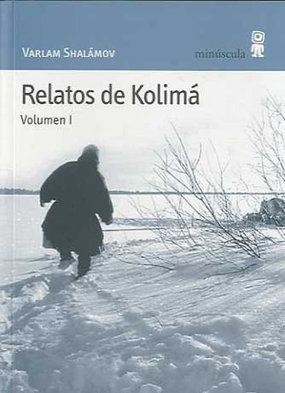 'Relatos de Kolimá', de Varlam Shalámov.