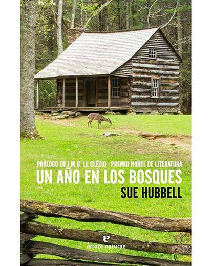Portada de 'Un año en los bosques', de Sue Hubbell.