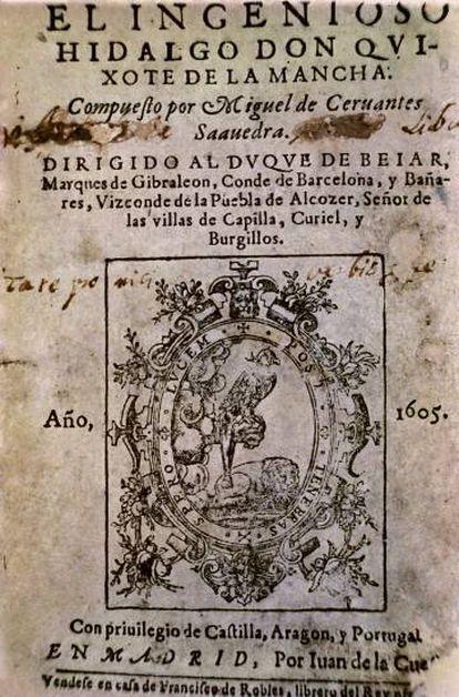 Primera edición de 'Don Quijote de la Mancha', de Miguel de Cervantes.