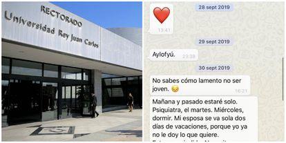 A la izquierda, la Universidad Rey Juan Carlos. A la derecha, uno de los mensajes de WhatsApp del profesor a las alumnas.