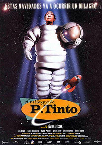 Cartel de la película <i>El Milagro de P. Tinto</i>, protagonizada por el actor madrileño.