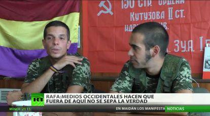 Dos combatientes españoles incorporados a las milicias prorrusas de Ucrania, entrevistados en RT en Español.