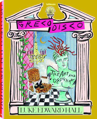 "© ""Greco Disco - The Art and Design of Luke Edward Hall"", publicado por teNeues, 50 €, www.teneues.com"