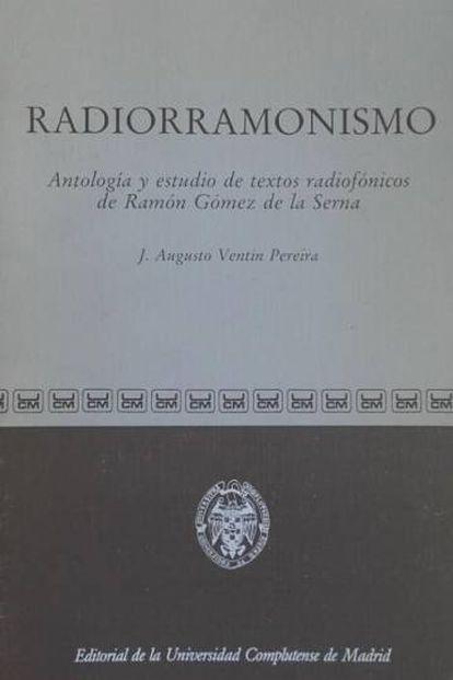 Estudio sobre la obra de Gómez de la Serna.