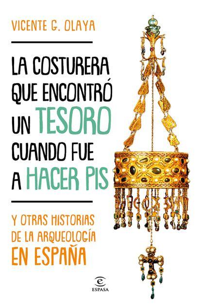 Portada de 'La costurera que encontró un tesoro cuando fue a hacer pis', de Vicente G. Olaya.