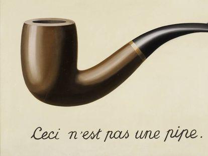 'Ceci n'est pas une pipe', de René Magritte.