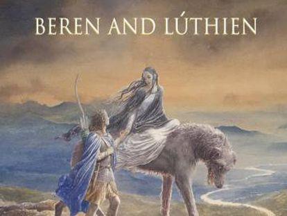 Portada de 'Beren y Lúthien', que sale a la venta este jueves.