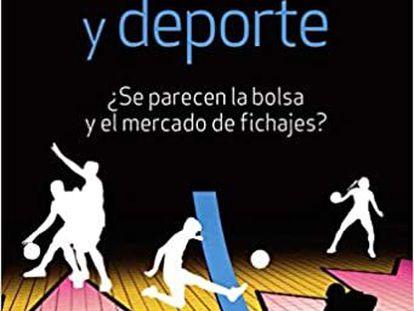 Portada del libro 'Inversión y deporte'.