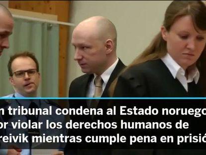 Un tribunal condena a Noruega por trato inhumano a Breivik