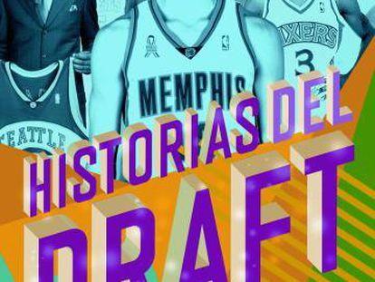 'Historias del draft' (Ediciones JC)