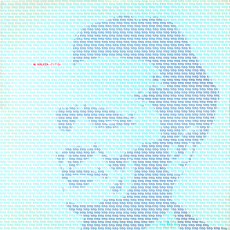Selected texts on Josip Broz Tito, by the writer Miroslav Krleza.  Edited by Suzy in 1980. The cover is the work of Mirko Ilic.
