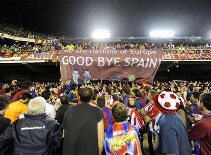 'We are nations of Europe, Good Bye Spain' -somos naciones de Europa, adiós España-, rezaba una pancarta desplegada por algunos barcelonistas.