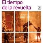 portada 'El tiempo de la revuelta' DONATELLA DI CESARE. EDITORIAL S.XXI
