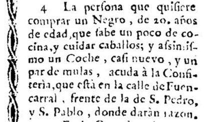 Aviso de la venta de un negro de 20 años junto a un coche nuevo y un par de mulas publicado el 19 de octubre de 1765 en el 'Diario Noticioso de Madrid nº 1524'.