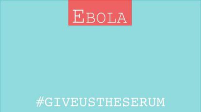 Imagen difundida en Twitter de la campaña #giveustheserum.