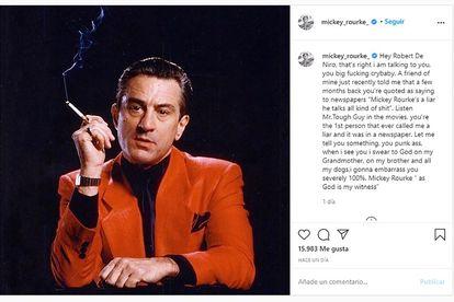 La publicación de Mickey Rourke contra Robert de Niro borrada de su perfil de Instagram.