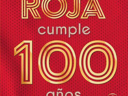 Portada del libro La Roja cumple 100 años