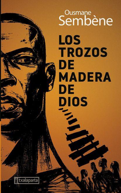 La portada del libro 'Los trozos de madera de dios'.