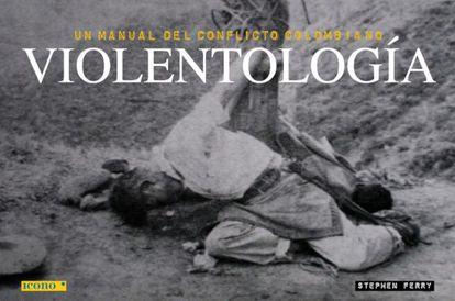 Portada del libro de fotos 'Violentología', de Stephen Ferry.