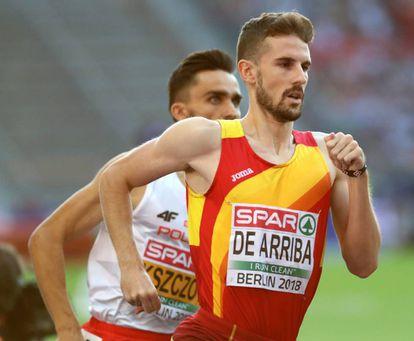 Álvaro de Arriba, durante las semifinales de los 800m masculinos en Berlín.