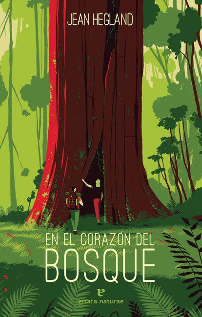 Portada de 'En el corazón del bosque' (Errata Naturae).