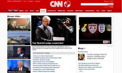 La edición digital europea de la CNN abre con la noticia de la suspensión del juez Garzón