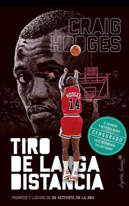 Portada de 'Tiro de larga distancia', las memorias de Craig Hodges recientemente editadas en España.