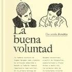 portada 'La buena voluntad', INGMAR BERGMAN. EDITORIAL FULGENCIO PIMENTEL