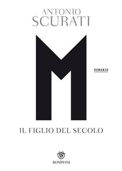 Portada de M. Il figlio del secolo, Antonio Scurati.