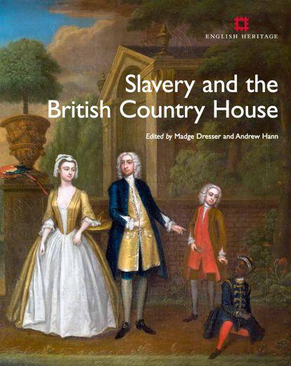 El libro 'La esclavitud y la casa de campo inglesa' compila muchas de las investigaciones de historiadores que vinculan la noción misma de la casa aristocrática a la tenencia de esclavos.