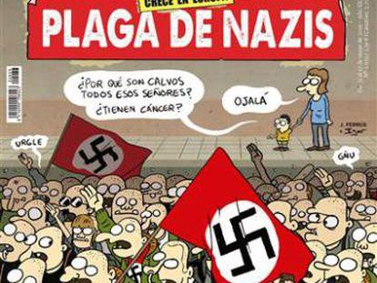 Portada del número 2033 de 'El Jueves', que critica a los neonazis.