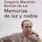 Portada de 'Memorias de luz y niebla', de Gregorio Marañón Bertrán de Lis