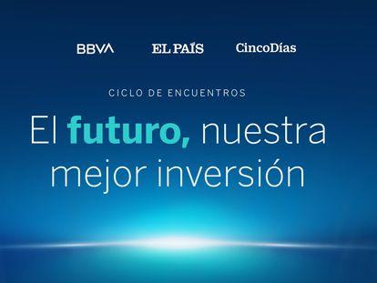 Evento 'El futuro, nuestra mejor inversión'.