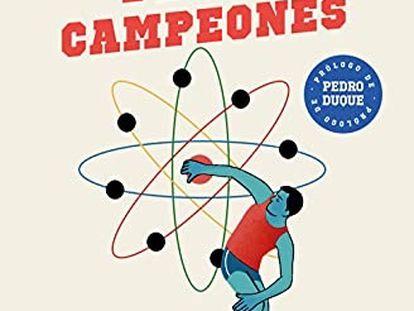 La portada de 'La ciencia de los campeones' por José Manuel López Nicolás