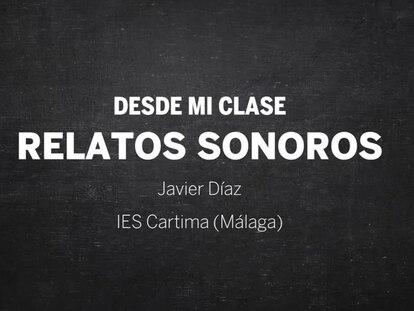 Los relatos sonoros del IES Cartima para contar el confinamiento desde las aulas.