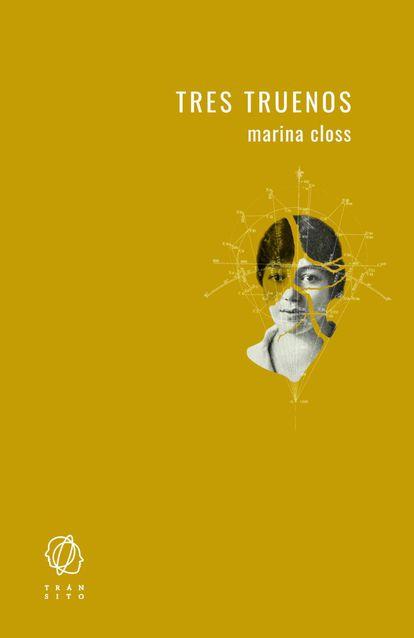 portada 'Tres truenos', MARTINA CLOSS. EDITORIAL TRÁNSITO
