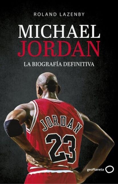 Portada del libro Michael Jordan, la biografía definitiva.