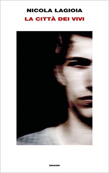 Libro 'La ciuttà dei vivi', de Nicola Lagioia.