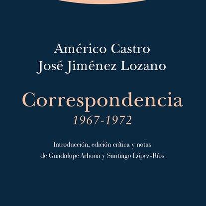 'Correspondencia 1967-1972', de Américo Castro y José Jiménez Lozano.