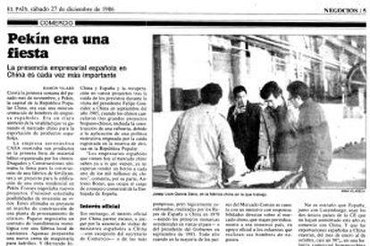 El 27 de diciembre de 1986, 'Negocios' hablaba sobre la creciente presencia de empresas españolas en China.