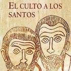 portada 'El culto a los santos', PETER BROWN. EDICIONES SÍGUEME