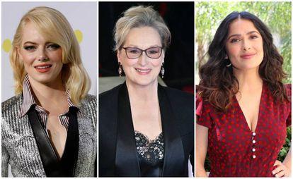 Emma Stone, Meryl Streep y Salma Hayek.